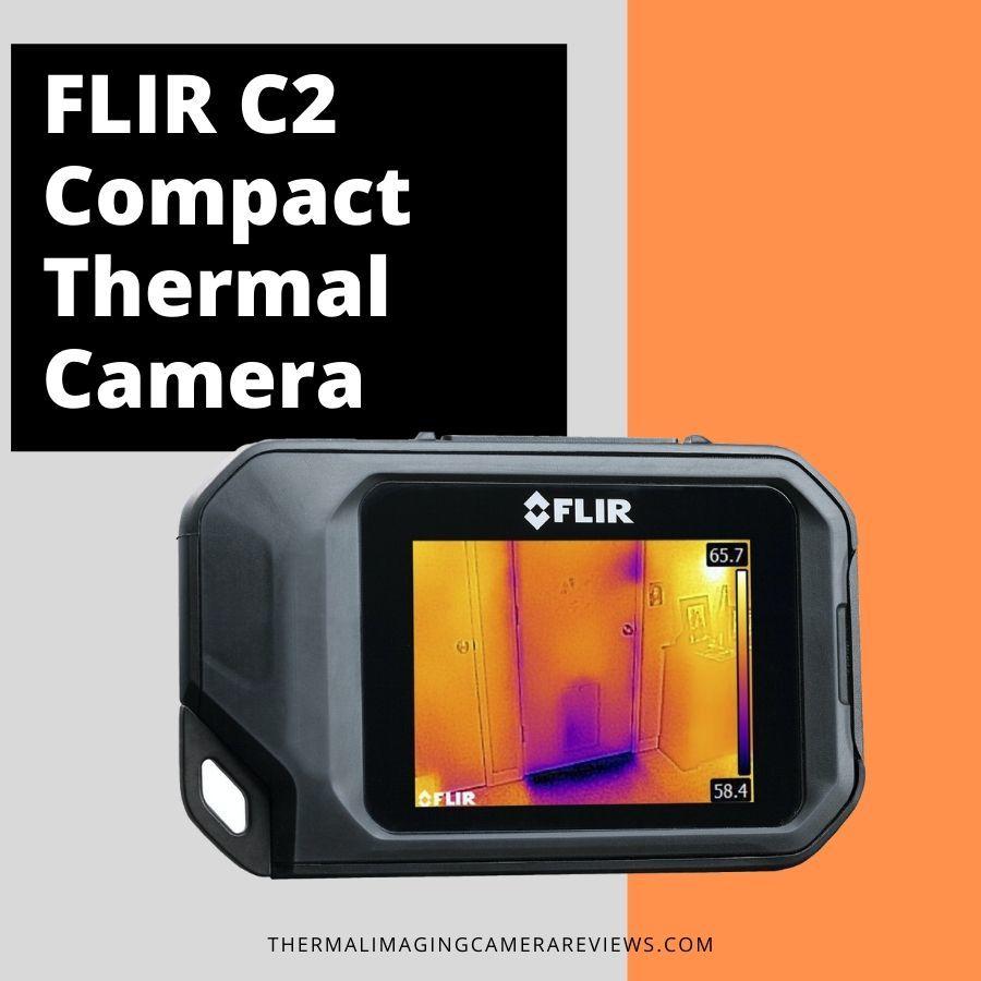 FLIR C2 Compact Thermal Camera review