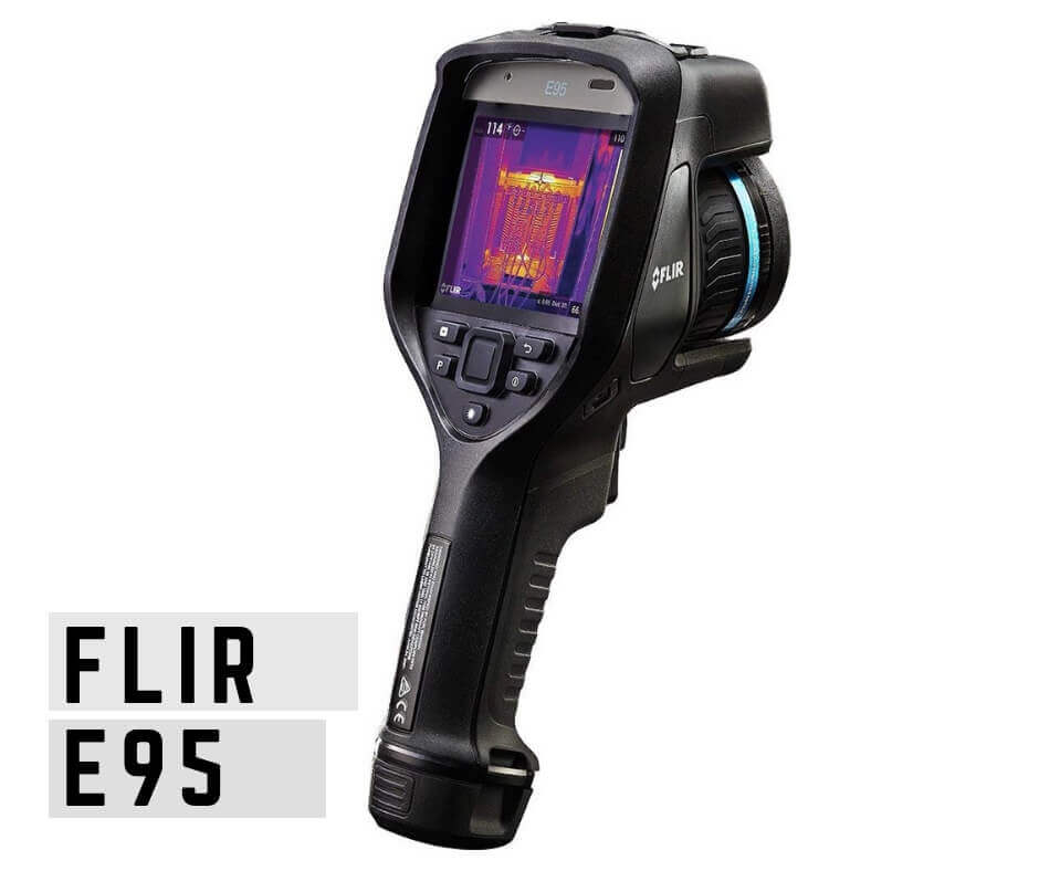 Flir E95 thermal imaging camera