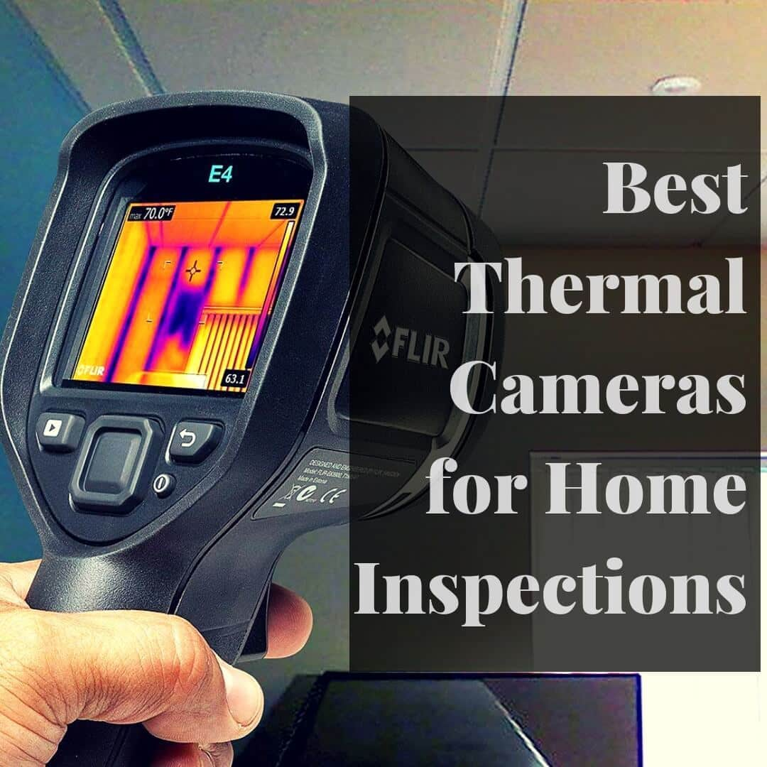 9d751ddcd6f8 Best Thermal Imaging for Home Inspections