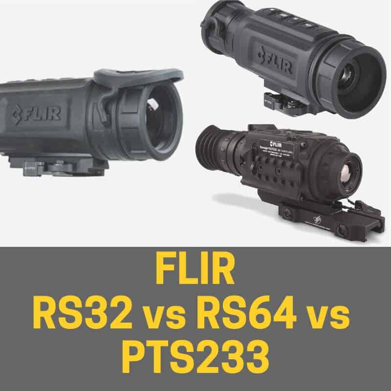FLIR RS32 vs RS64 vs PTS233