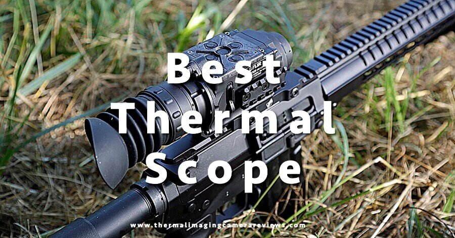 best thermal imaging scope