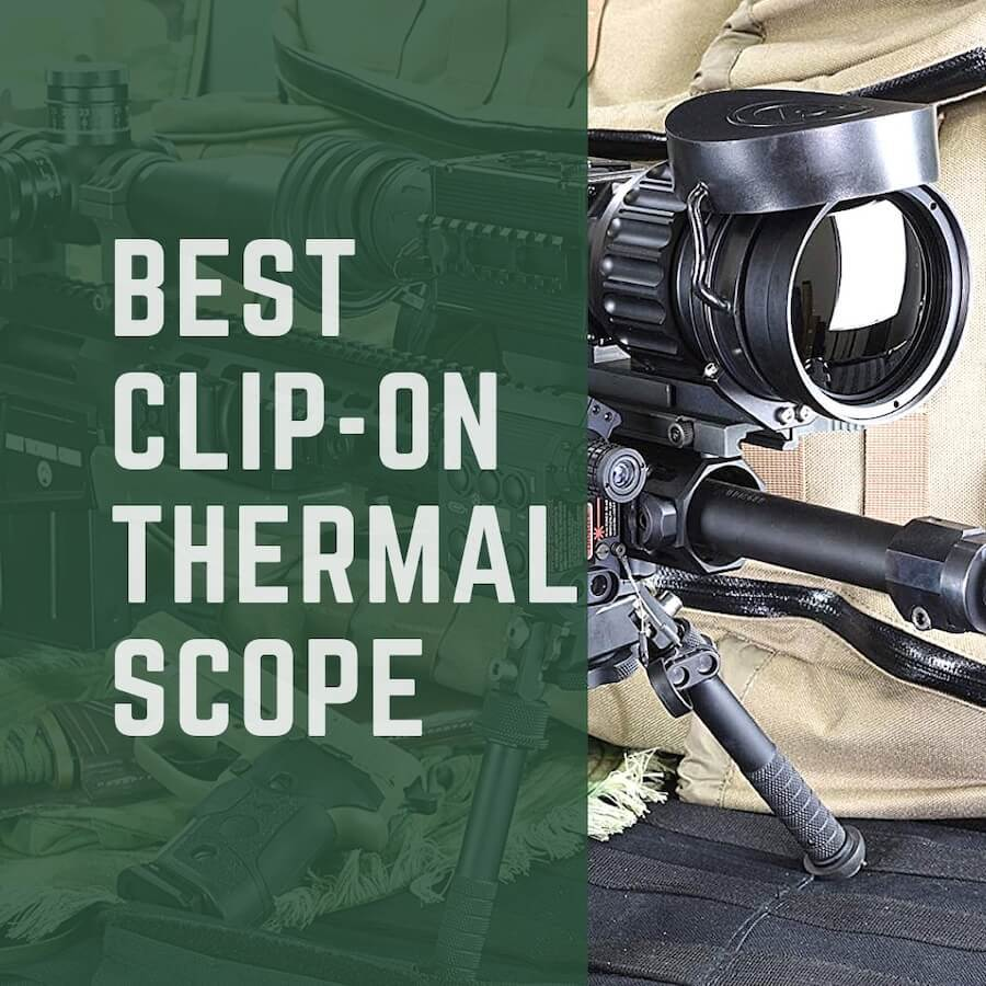 Best Clip-On Thermal Scope