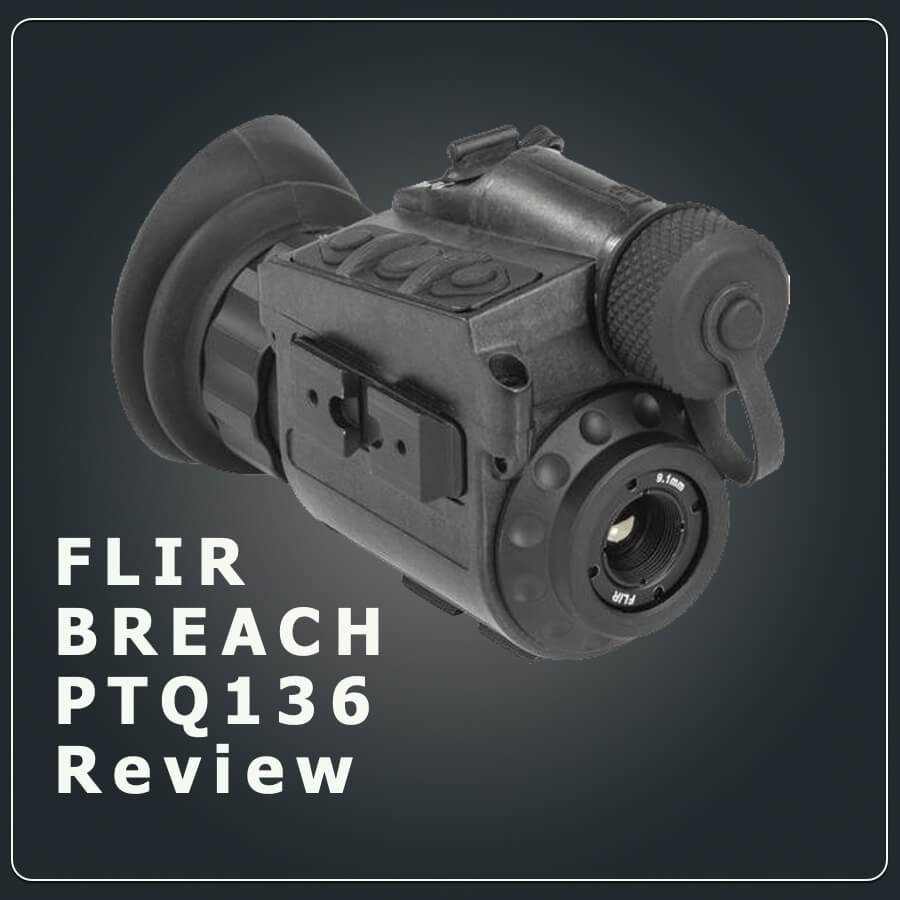 Flir Breach PTQ136 Thermal monocular review