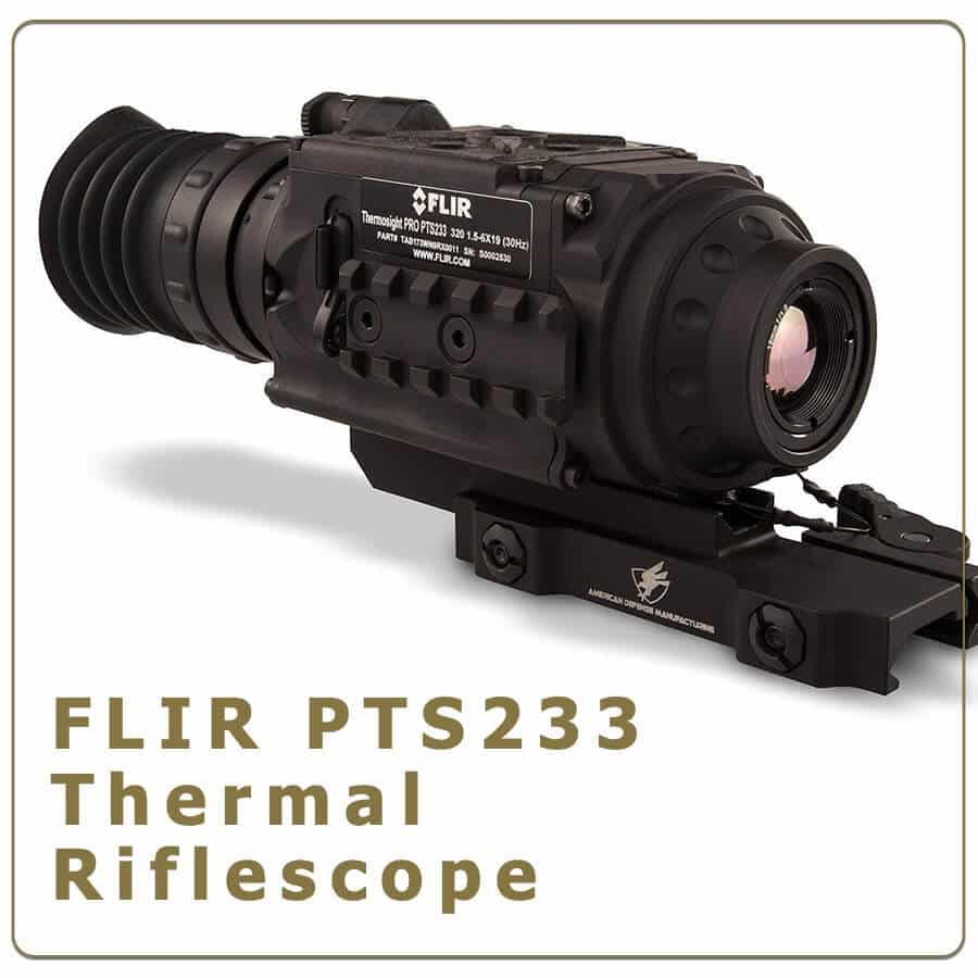 Flir pts233 thermal riflescope review