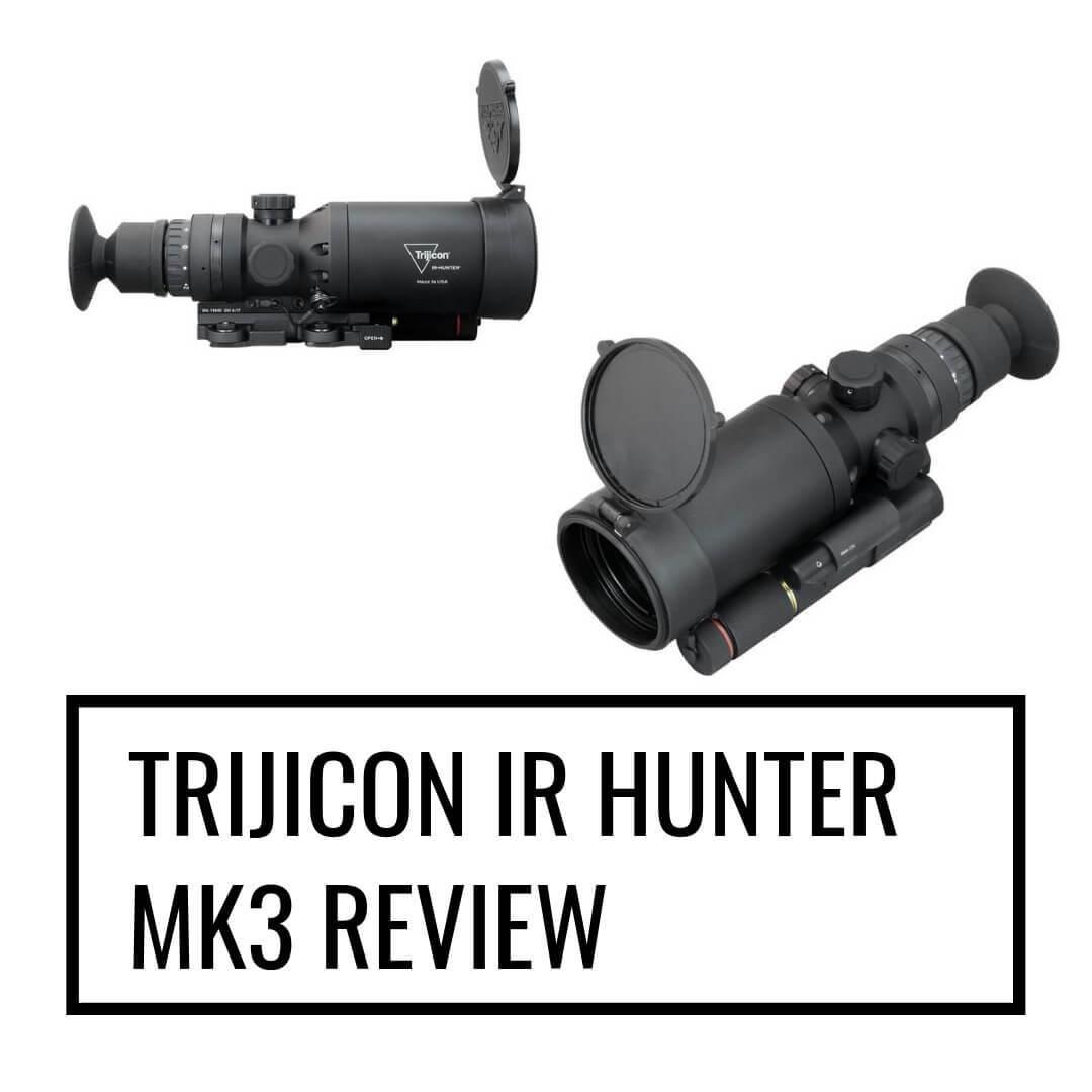 Trijicon IR Hunter MK3 review