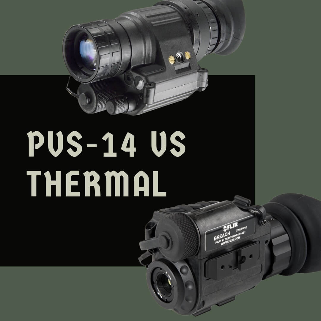 PVS 14 vs Thermal