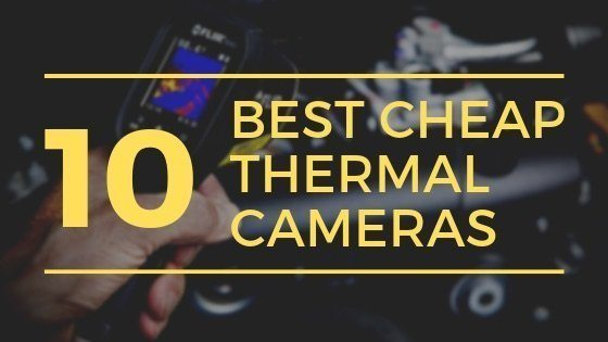 Best cheap thermal camera