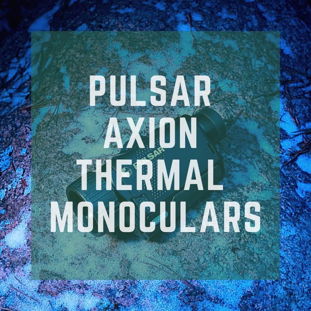 Pulsar axion Thermal monoculars