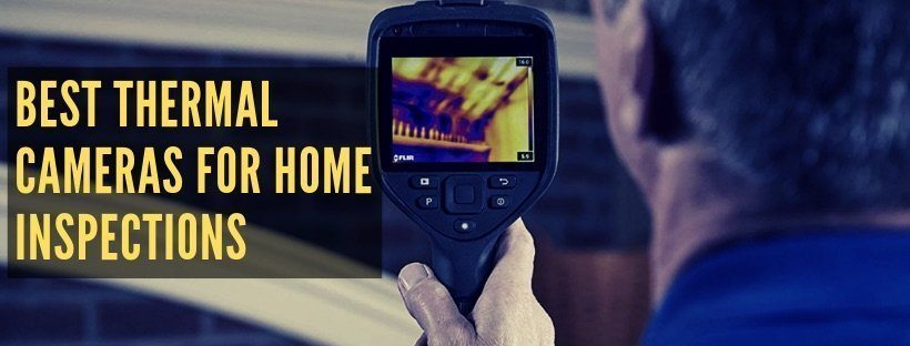 Best Thermal Cameras for Home Inspections