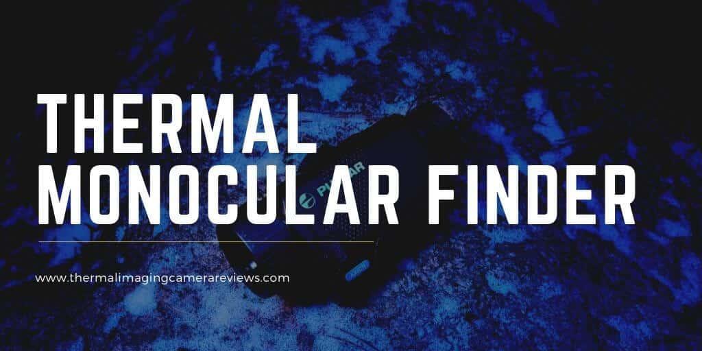 thermal imaging monocular finder