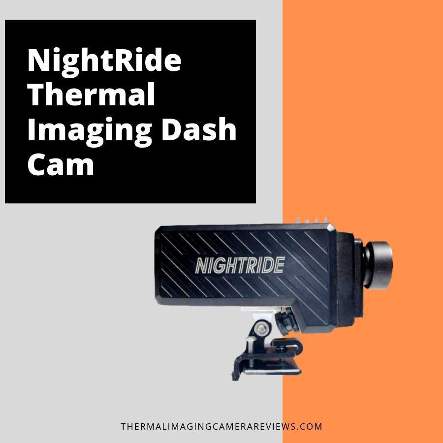 NightRide Thermal Imaging Dash Cam