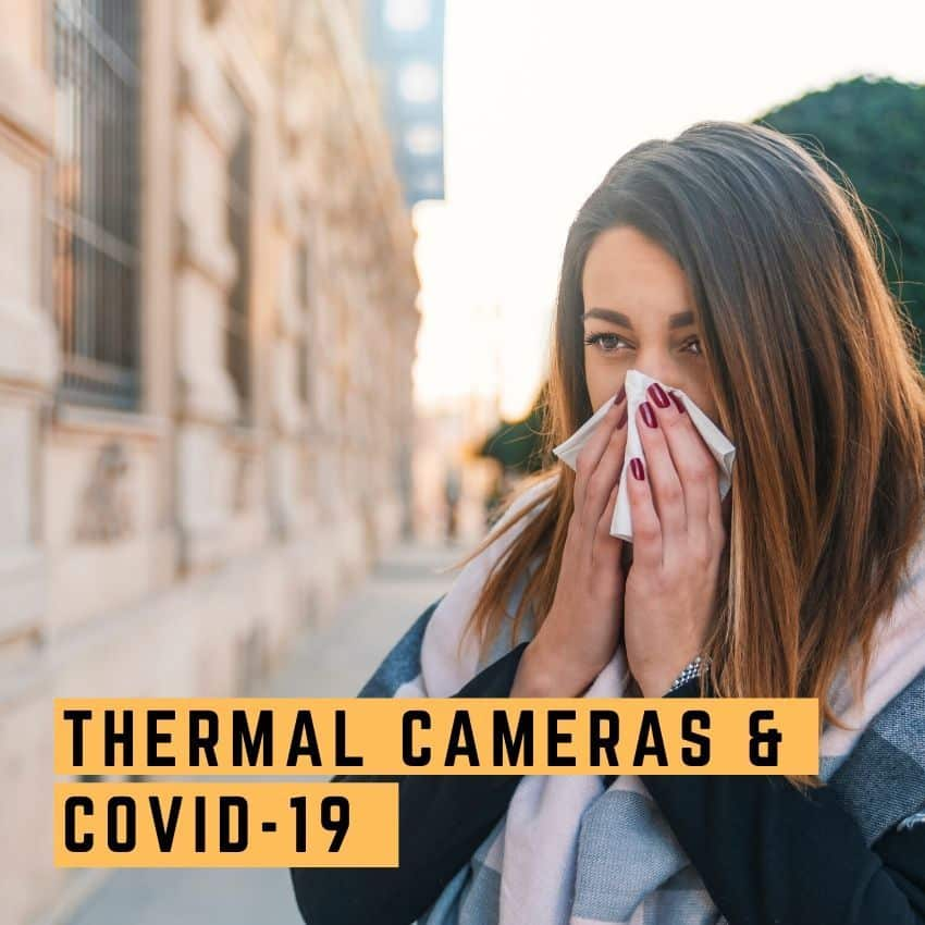 thermal cameras and Covid-19