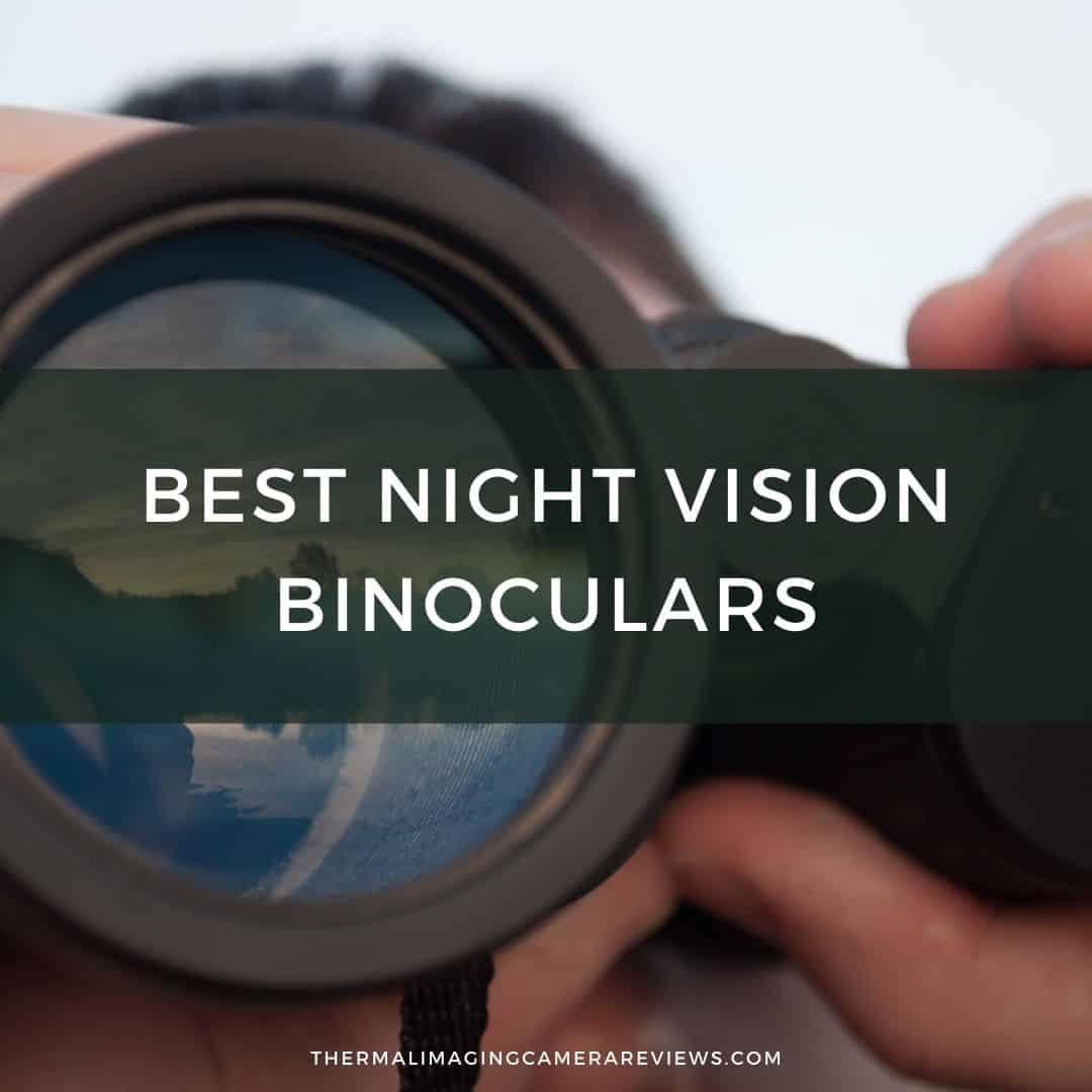 Best Night Vision Binoculars